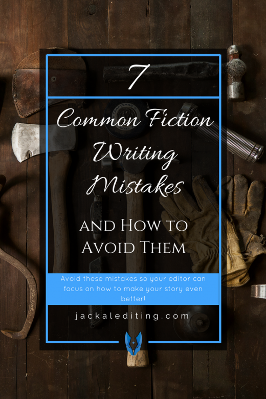 7 Common Fiction Writing Mistakes (And How to Avoid Them) | These 7 mistakes could be the difference between readers loving your book and hating it. BONUS: 7 ways to avoid these mistakes. A must read for writers who want to improve the quality of their stories and write great books.