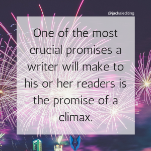 Why You Need to Keep the Promises You Make to Your Readers - the climax, the ultimate promise.