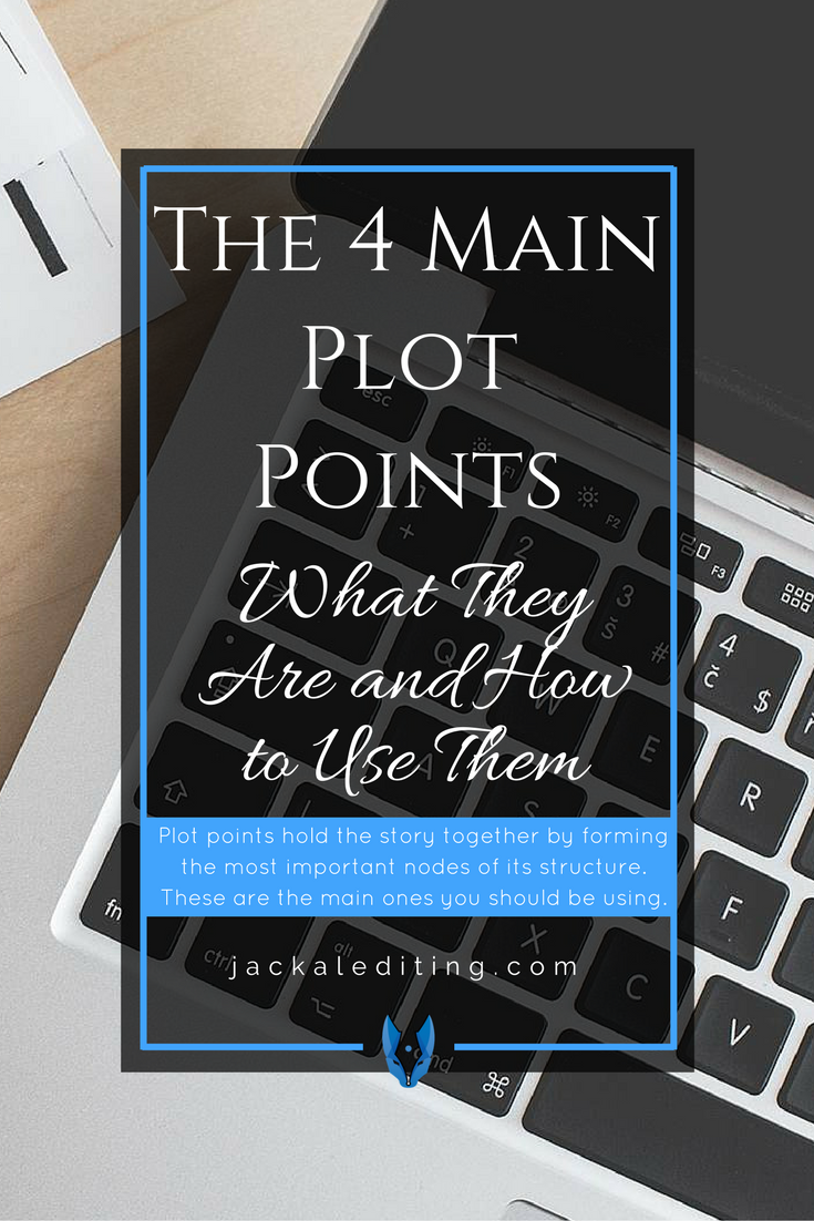 What 4 main plots points should you include in your story?