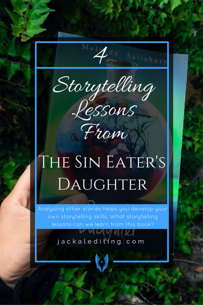 4 Storytelling Lessons from THE SIN EATER'S DAUGHTER | Analysing other stories can help you develop your own storytelling skills. What storytelling lessons can we learn from THE SIN EATER'S DAUGHTER?