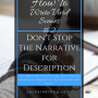 How to Write Vivid Scenes: Don't Stop the Narrative for Description