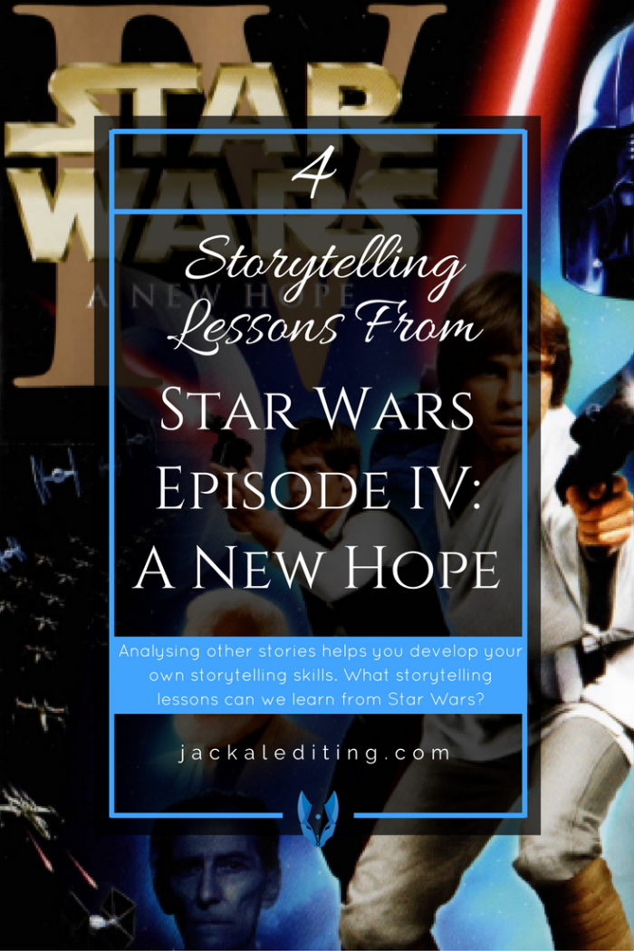 4 Storytelling Lessons From Star Wars A New Hope