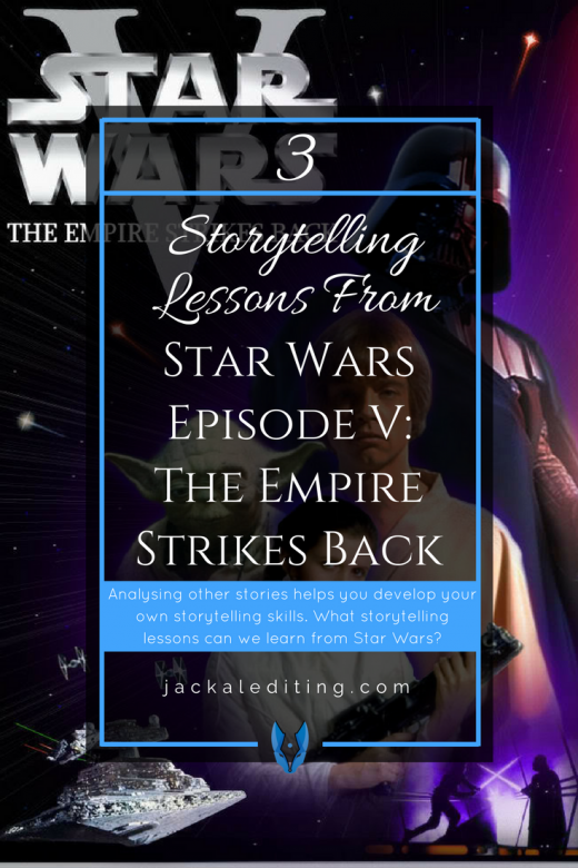3 Storytelling Lessons from STAR WARS EPISODE V: THE EMPIRE STRIKES BACK | Analysing other stories can help you develop your own storytelling skills. What storytelling lessons can we learn from STAR WARS EPISODE V: THE EMPIRE STRIKES BACK?