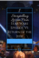 1 Storytelling Lesson from STAR WARS EPISODE VI: RETURN OF THE JEDI | Analysing other stories can help you develop your own storytelling skills. What storytelling lessons can we learn from STAR WARS EPISODE VI: RETURN OF THE JEDI?