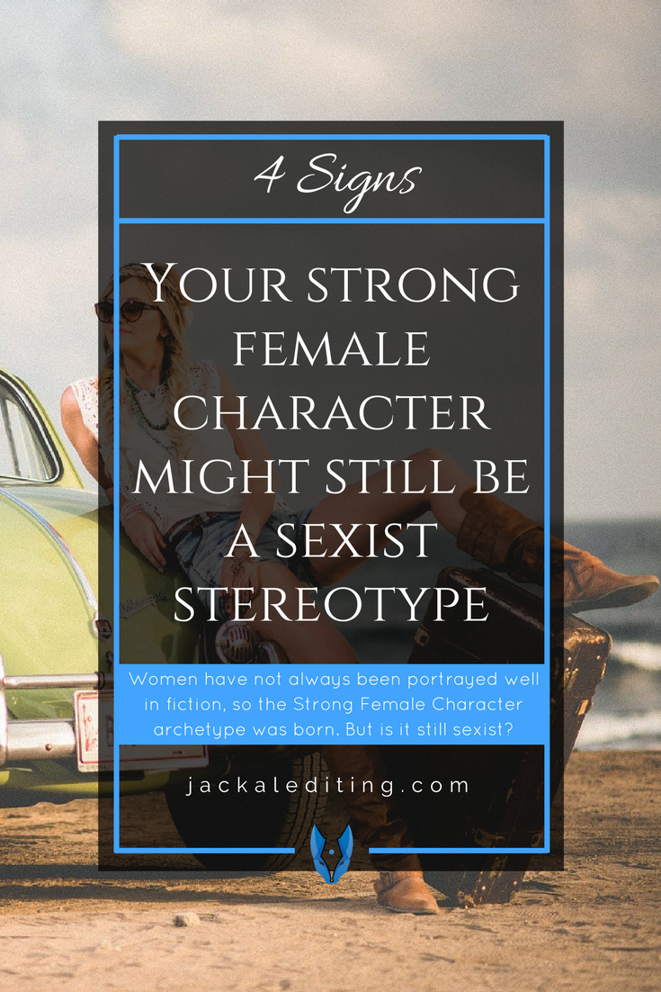 4 Signs Your Strong Female Character Might Still be a Sexist Stereotype