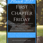 #FirstChapterFriday March 2017 | Every Friday, I read the first chapter of a book I've never read before to learn how to write a first chapter that will make readers want to read chapter two. These are the lessons I learned in March 2017.