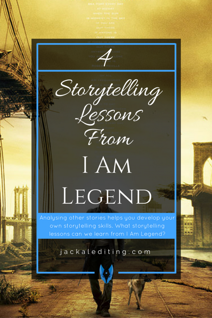 4 Storytelling Lessons from I AM LEGEND   Analysing other stories can help you develop your own storytelling skills. What storytelling lessons can we learn from the movie I AM LEGEND?