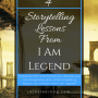 4 Storytelling Lessons from I AM LEGEND (the movie)