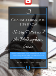 3 Characterisation Tips from Harry Potter