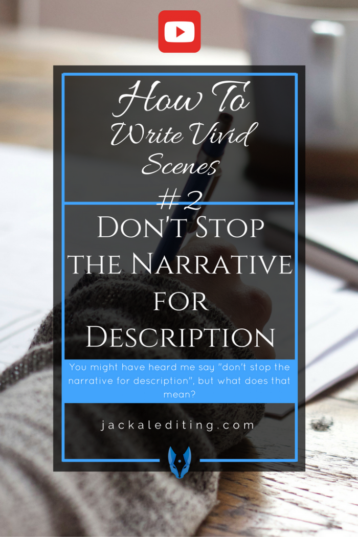 How to Write Vivid Scenes: Don't Stop the Narrative for Description | Tips for writing vivid prose when describing your settings and characters. A must read for writers who struggle with vivid prose.