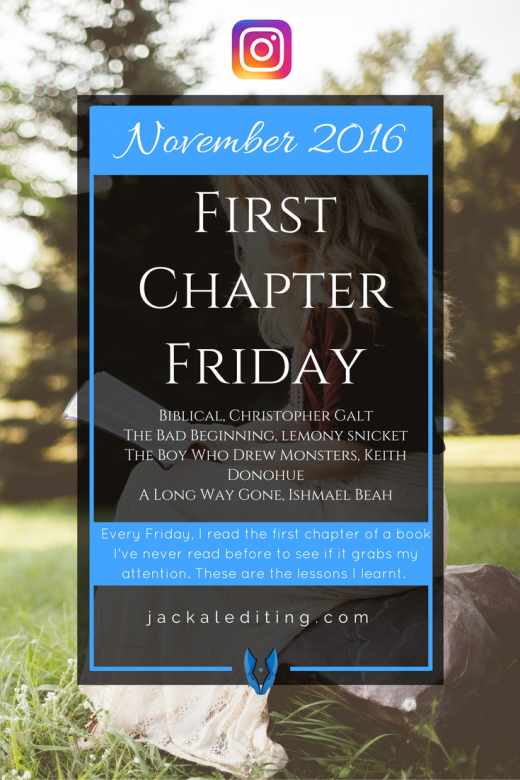 #FirstChapterFriday November 2016 | Every Friday, I read the first chapter of a book I've never read before to learn how to write a first chapter that will make readers want to read chapter two. These are the lessons I learned in November 2016.