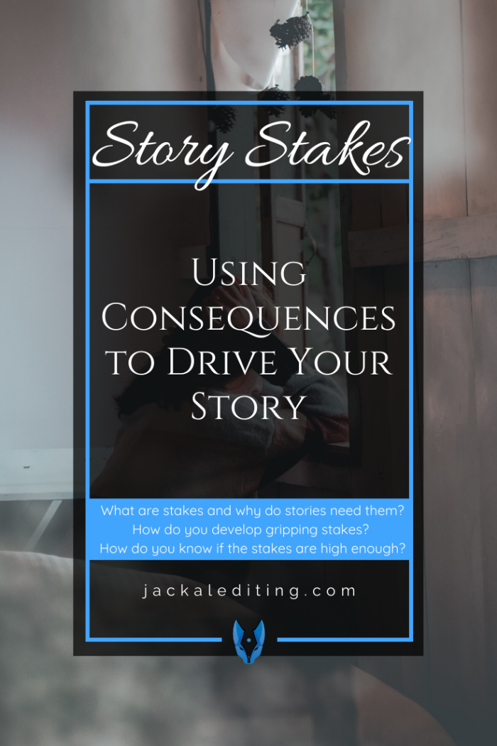 What are Stakes and Why Do Stories Need Them?